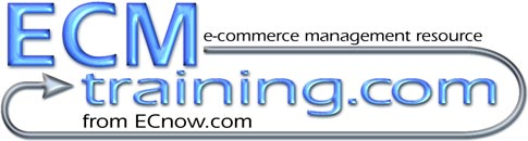 ECMtraining.com: e-commerce management resource from ECnow.com